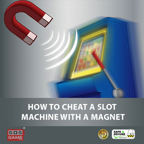 How to Cheat a Slot Machine with a Magnet
